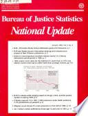 Bureau Of Justice Statistics National Update