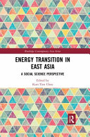 Energy Transition in East Asia