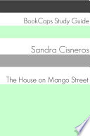 The House on Mango Street (Study Guide)