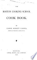 """The Boston Cooking-school Cook Book"" by Fannie Merritt Farmer"