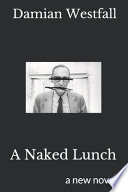 A Naked Lunch