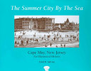 The Summer City by the Sea