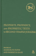 Pdf Prophets, Prophecy, and Prophetic Texts in Second Temple Judaism