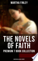 The Novels Of Faith Premium 7 Book Collection Christian Classics Series