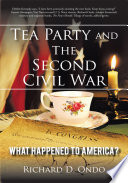 Tea Party and the Second Civil War