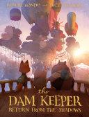 The Dam Keeper  Book 3