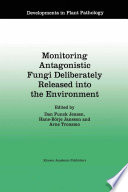 Monitoring Antagonistic Fungi Deliberately Released Into The Environment Book PDF