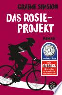 Das Rosie-Projekt  : Roman