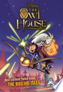 The Owl House  Hex cellent Tales from The Boiling Isles