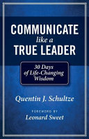 Communicate Like a True Leader