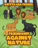 Friendship Against Nature