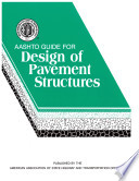 AASHTO Guide for Design of Pavement Structures, 1993