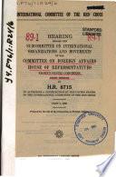 International Committee Of The Red Cross Hearing 89 1 June 7 1965