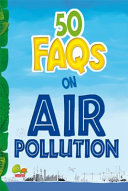 50 FAQs on Air Pollution