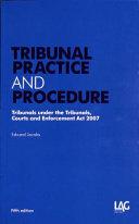 Tribunal practice and procedure / Edward Jacobs