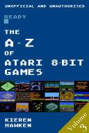 Pdf The A-Z of Atari 8-bit Games: Volume 3