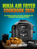 Ninja Air Fryer Cookbook 2020