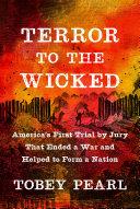 Terror to the Wicked Pdf/ePub eBook