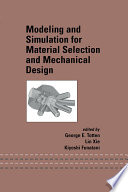 Modeling and Simulation for Material Selection and Mechanical Design Book