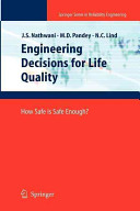 Engineering Decisions for Life Quality