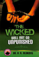 The Wicked Will Not Go Unpunished