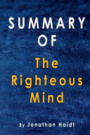 Summary Of The Righteous Mind