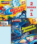 Joker's Joyride/Built for Speed (DC Super Friends)