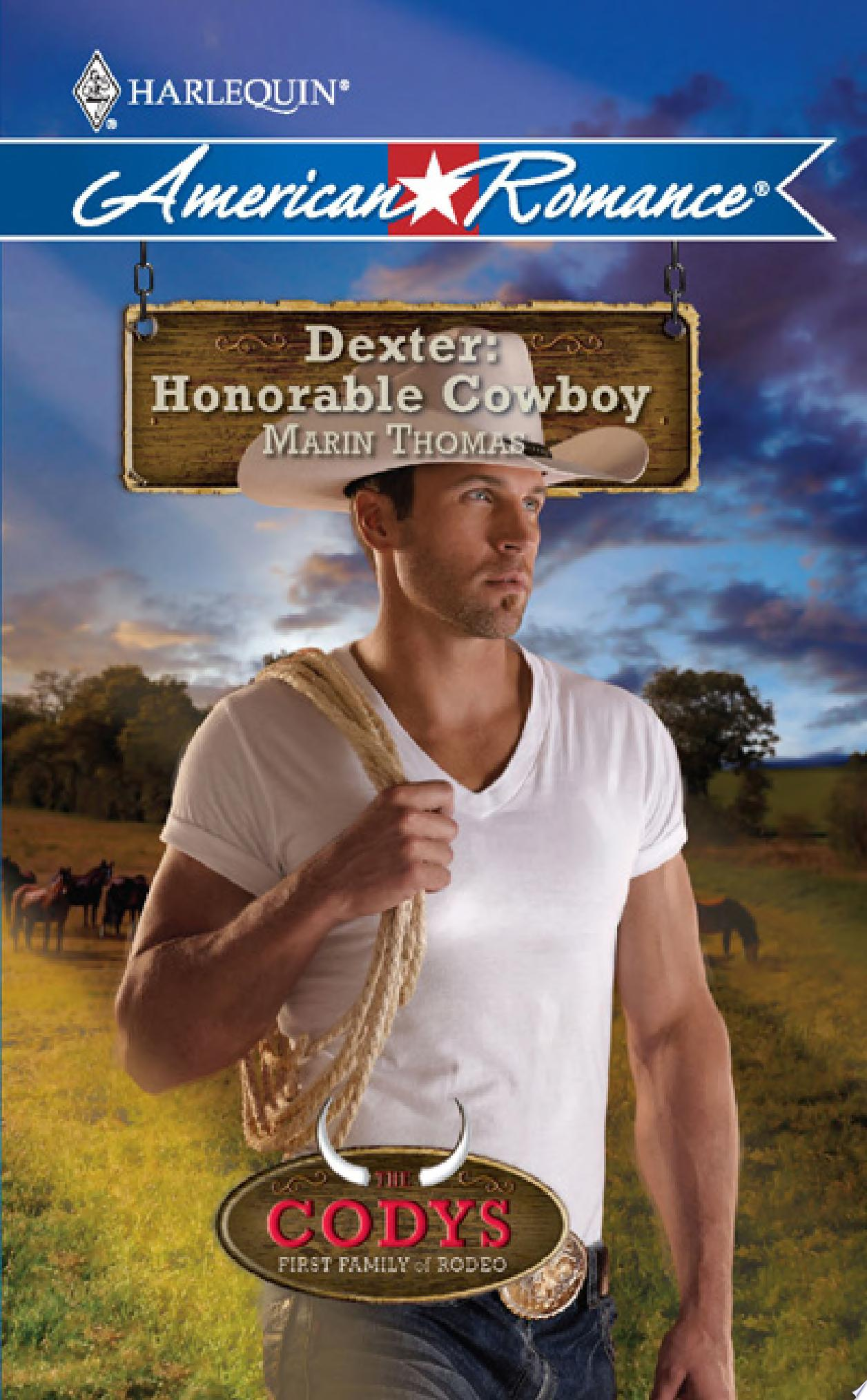 Dexter  Honorable Cowboy