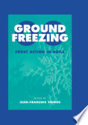 Ground Freezing 2000 Frost Action In Soils