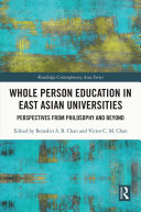 Whole Person Education in East Asian Universities