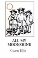 All My Moonshine