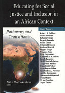 Educating for Social Justice and Inclusion in an African Context Book