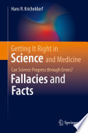Getting It Right in Science and Medicine