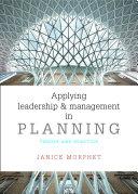 Applying leadership and management in planning Pdf/ePub eBook