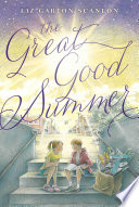 The Great Good Summer Book PDF