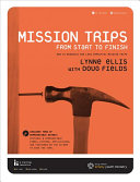 Mission Trips from Start to Finish