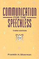 Communication for the Speechless