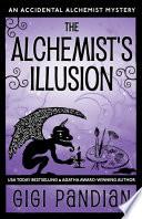The Alchemist s Illusion