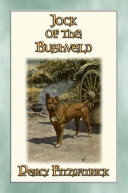 JOCK OF THE BUSHVELD   The Classic African Children s Story about a Special Dog