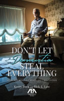 Don't Let Dementia Steal Everything