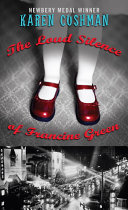 The Loud Silence of Francine Green Karen Cushman Cover