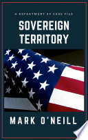 Sovereign Territory: A Department 89 Case File