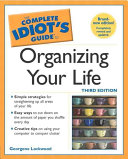 The Complete Idiot s Guide to Organizing Your Life Book PDF
