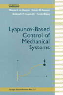 Lyapunov Based Control of Mechanical Systems