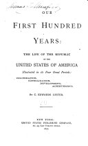 Our First Hundred Years