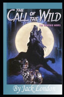 The Call of the Wild By Jack London Annotated Edition