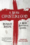 A More Christlike God