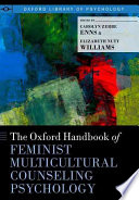 The Oxford Handbook of Feminist Counseling Psychology