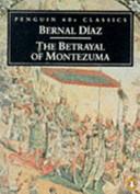 The Betrayal of Montezuma