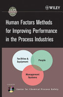Pdf Human Factors Methods for Improving Performance in the Process Industries